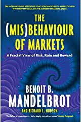 The (Mis)Behaviour of Markets: A Fractal View of Risk, Ruin and Reward Paperback
