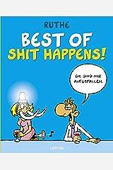 Best of Shit happens! Gebundene Ausgabe