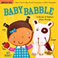Indestructibles: Baby Babble: Chew Proof - Rip Proof - Nontoxic - 100% Washable (Book for Babies, Newborn Books, Safe to Chew