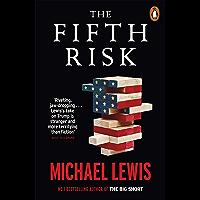 The Fifth Risk: Undoing Democracy (English Edition)