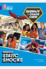 Shinoy and the Chaos Crew Mission: Static Shocks: Band 08/Purple (Collins Big Cat) Paperback