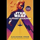 Alphabet Squadron (Star Wars: Alphabet Squadron Book 1)