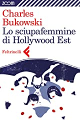 Lo sciupafemmine di Hollywood Est Formato Kindle