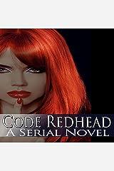 Code Redhead: A Serial Novel Audible Audiobook