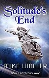"Solitude's End: Book I of 'Echo's Way"" (English Edition)"