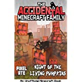 The Accidental Minecraft Family: Night of the Living Pumpkins (Halloween Special): AMF Holiday Special Series
