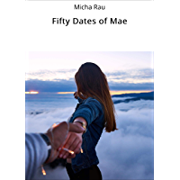 Fifty Dates of Mae