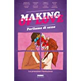 Making of love. Parliamo di sesso