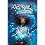Amari and the Night Brothers: 1 (Supernatural Investigations, 1)