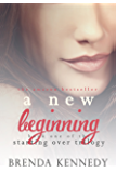 A New Beginning (Starting Over Trilogy Book 1) (English Edition)