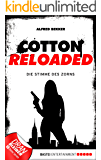 Cotton Reloaded - 16: Die Stimme des Zorns