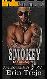 Smokey: Soulless Bastards MC So Cal (English Edition)