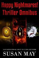 Happy Nightmares! Thriller Omnibus Kindle Edition