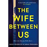 The Wife Between Us: The Gripping Richard & Judy Book Club Pick with a Shocking Twist You Won't See Coming (English Edition)