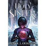 Holy Sister: Epic finale to the bestselling Book of the Ancestor series by the master of modern fantasy (Book of the Ancestor