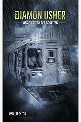 Das Flüstern der Schatten (Diamon Usher 4) (German Edition) Kindle Edition