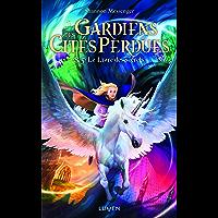 Gardiens des Cités perdues - tome 8.5 Le Livre des secrets