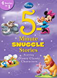 5-Minute Snuggle Stories Starring Disney Classic Characters: 4 Stories in 1 (Disney Storybook (eBook))