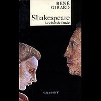 Shakespeare, les feux de l'envie (Littérature)