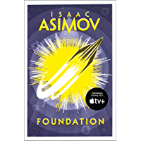 Foundation: The epic science fiction masterpiece by the award-winning author of I, ROBOT (English Edition)