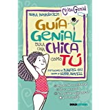GUIA GENIAL PARA UNA CHICA COMO TU (VVTWEENS Chica genial)