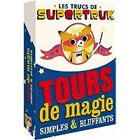 Tours de magie simples et bluffants