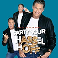 Party Your Hasselhoff, Inkl.