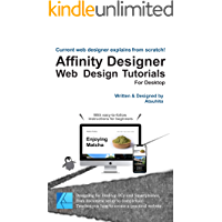 Current web designer explains from scratch! Affinity Designer Web Design Tutorials For Desktop: English Version