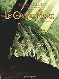 Le Grand Mort - Tome 02: Pauline...