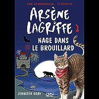Arsène Lagriffe - tome 06 : Arsène Lagriffe nage dans le brouillard (Arsene Lagriffe t. 6)