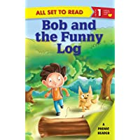 All set to Read- A Phonic Reader- Bob and the Funny Log- Readers for kids