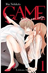 GAME - Entre nos corps - Intégrale tome 1 Format Kindle