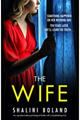 The Wife: An unputdownable psychological thriller with a breathtaking twist Kindle Edition