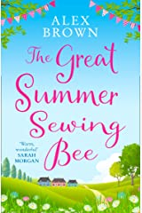 The Great Summer Sewing Bee: The perfect uplifting summer short story Kindle Edition