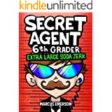 Secret Agent 6th Grader 3: Extra Large Soda Jerk (a hilarious book for children ages 9-12): From the Creator of Diary of a 6t