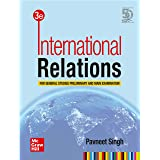 International Relations For General Studies Preliminary and Main Examination   Third Edition