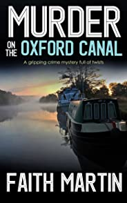 MURDER ON THE OXFORD CANAL a gripping crime mystery full of twists (DI Hillary Greene Book 1) (English Edition)