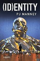 (ID)entity (Phoenix Horizon Book 2) (English Edition) Kindle Ausgabe