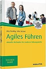 Agiles Führen: Aktuelle Methoden für moderne Führungskräfte (Haufe TaschenGuide) Taschenbuch