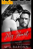 MY HEART: Halt mich, solange du kannst (German Edition)