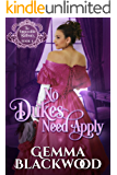 No Dukes Need Apply (The Impossible Balfours Book 4)
