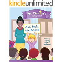 Ask, Seek and Knock (Mrs. Christian's Daycare)