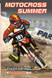 Motocross Summer (The Red Racecar Books Book 3) (English Edition)