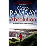 ABSOLUTION an absolutely gripping Scottish crime thriller with a stunning climax (Detectives Anderson and Costello Mystery Bo