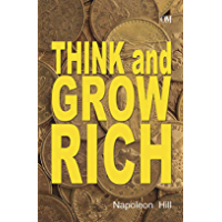 Napoleon Hill : Think and Grow Rich