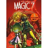 Magic 7 - Tome 2 - Contre tous (Opé jeunesse 7¤)