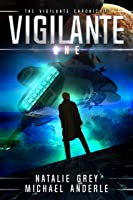 Vigilante (The Vigilante Chronicles Book 1) (English Edition)