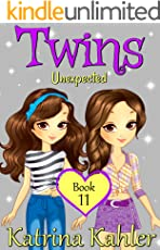 Books for Girls - TWINS : Book 11: Unexpected