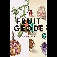 Fruit Geode (English Edition)