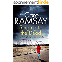 SINGING TO THE DEAD an absolutely gripping crime thriller full of twists (Detectives Anderson and Costello Mystery Book…